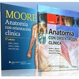 Anatomía Con Orientación Clínica By Anne Moore 6ta, 7ma Ed