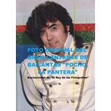 Foto Original Del Cantante De Bailantas Pocho La Pantera