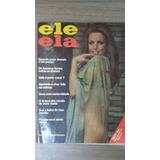 Revista Ele Ela - Possui Poster Konopka- Julho 1973 - N51