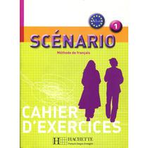 Scenario 1 Cahier D´exercices - Edith Turbide / Hachette