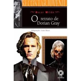 O Retrato De Dorian Gray - Série Recontar Juvenil