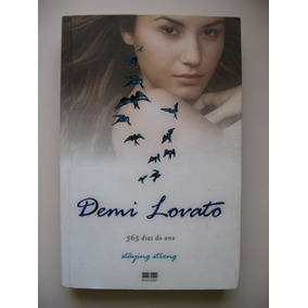 365 Dias Do Ano Staying Strong - Demi Lovato