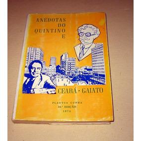 Anedotas Do Quintino E Ceará - Gaiato - Platus Cunha