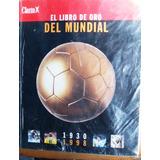 El Libro De Oro Del Mundial (diario Clarín, 1998)