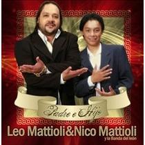 Leo Mattioli & Nico Mattioli Padre E Hijo - Los Chiquibum