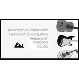 Calibración Guitarra O Bajo Eléctrico Ó Acustico. Luthier