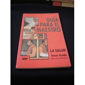 ..para El Maestro - La Salud 3er Grado, Primaria S E P
