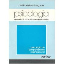Psicologia Aplicada À Administração De Empresas (465)