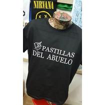 Remera Las Pastillas Del Abuelo Rock Nacional Tenemos Local!