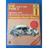 Libro Vw Type 3, 1500 And 1600, 1963-1973, J H Haynes