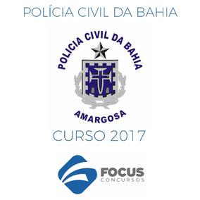Curso Pc - Civil Bahia 2017 - Focus (videoaulas + Apostilas)