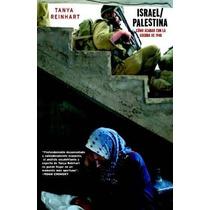 Libro Israel/palestina: Como Acabar Con La Guerra De 1948