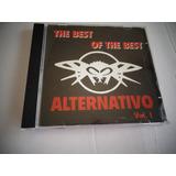 Cd The Best Of The Best Alternativo Vol 1 - Vários