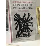 Libro Don Quijote, Miguel De Cervantes-edición Conmemorativa