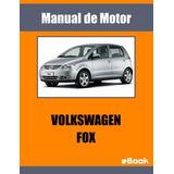 Manual Motor Volkswagen Fox Reparacion Mecanica Automotriz