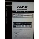 Manual En Español Para Roland Gw8!!