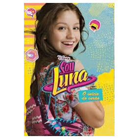 Livro Sou Luna O Início Do Verão Disney