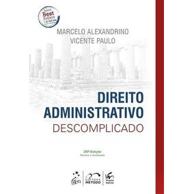 Direito Administrativo Descomplicado 100% Digital