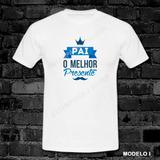 Camiseta Camisa Comemorativa Dias Dos Pais Diversos Modelos