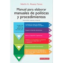 Manual Para Elaborar Manuales De Politicas Y Procedimientos