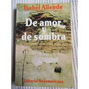 Isabel Allende - De Amor Y De Sombra (a)