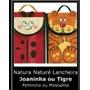 Lancheira Natura Naturé Tigre Ou Joaninha