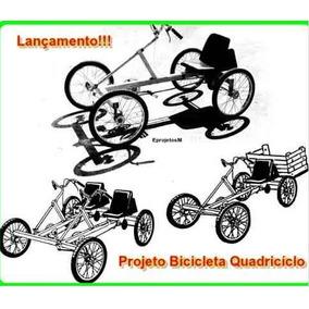 3 Projetos Bicicleta Quadriciclo - Envio Grátis Por E-mail
