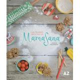 Las Mejores Recetas De Mamasana - Romina Polnoroff