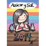 Agenda Azucar Y Sal 2014 - Coleccionable