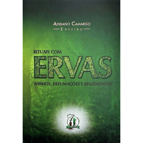 Livro Rituais Com Ervas - 7ª Ed. Adriano Camargo - Promoção