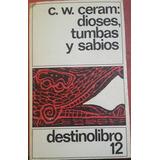 Destino Libro 12 - C. W Ceram