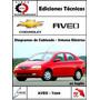 Manual Taller Diagramas Electrico Chevrolet Aveo Original