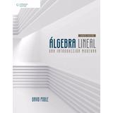 Álgebra Lineal Una Introducción Moderna 4e Poole 2017 Nuevo