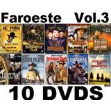 Coleção Faroeste Volume 3 - Com 10 Dvds Novos E Lacrados