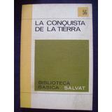 La Conquista De La Tierra ( Envío Gratis) Salvat N°56