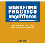 Marketing Practico Para Arquitectos (español)