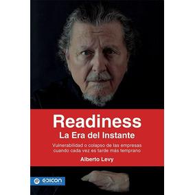 Readiness, La Era Del Instante - Alberto Levy