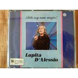5 Cds Selecciones Lupita D´alessio ¡sólo Soy Una Mujer!