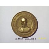 Medalla San Martin Mendoza Inaugura Su Monumento 1904 78,8 G