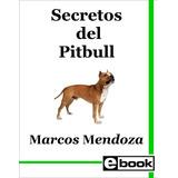 Pitbull Libro Adiestramiento Cachorro Adulto Crianza Canina