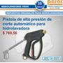 Repuesto Hidrolavadora: Pistola Alta Presión De Corte Autom.