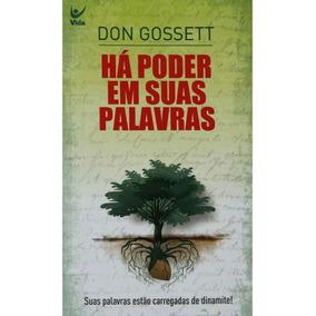 Há Poder Em Suas Palavras - Don Gossett