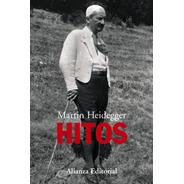 Hitos, Martin Heidegger, Alianza