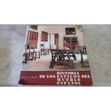 Historia De Los Estilos Del Mueble Español