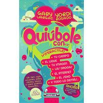 Quiúbole Con... Interactivo, Para Mujeres - Yordi Rosado -