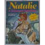 Natalie A Acompanhante Safadinha Hq Erótica Editora Onix