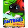 Antonia La Vaquita Con Ojos Moviles Libro Con Titere