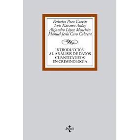 Introduccion Analisis Datos Cuabtitativos En Criminologia;
