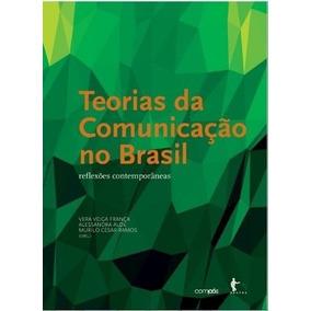 Teorias Da Comunicação No Brasil - Vera Veiga