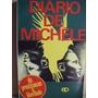 Diario De Michele - Da Prostituiçao A Liberdade (livro )
